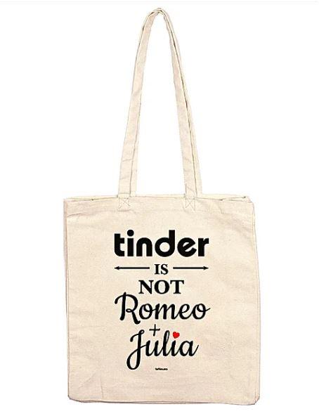 """BLITZANGEBOTE ohne Versandkosten, z. B. die Stofftasche """"tinder IS NOT Romeo+Julia"""" für 1,99 Euro [Jokers]"""