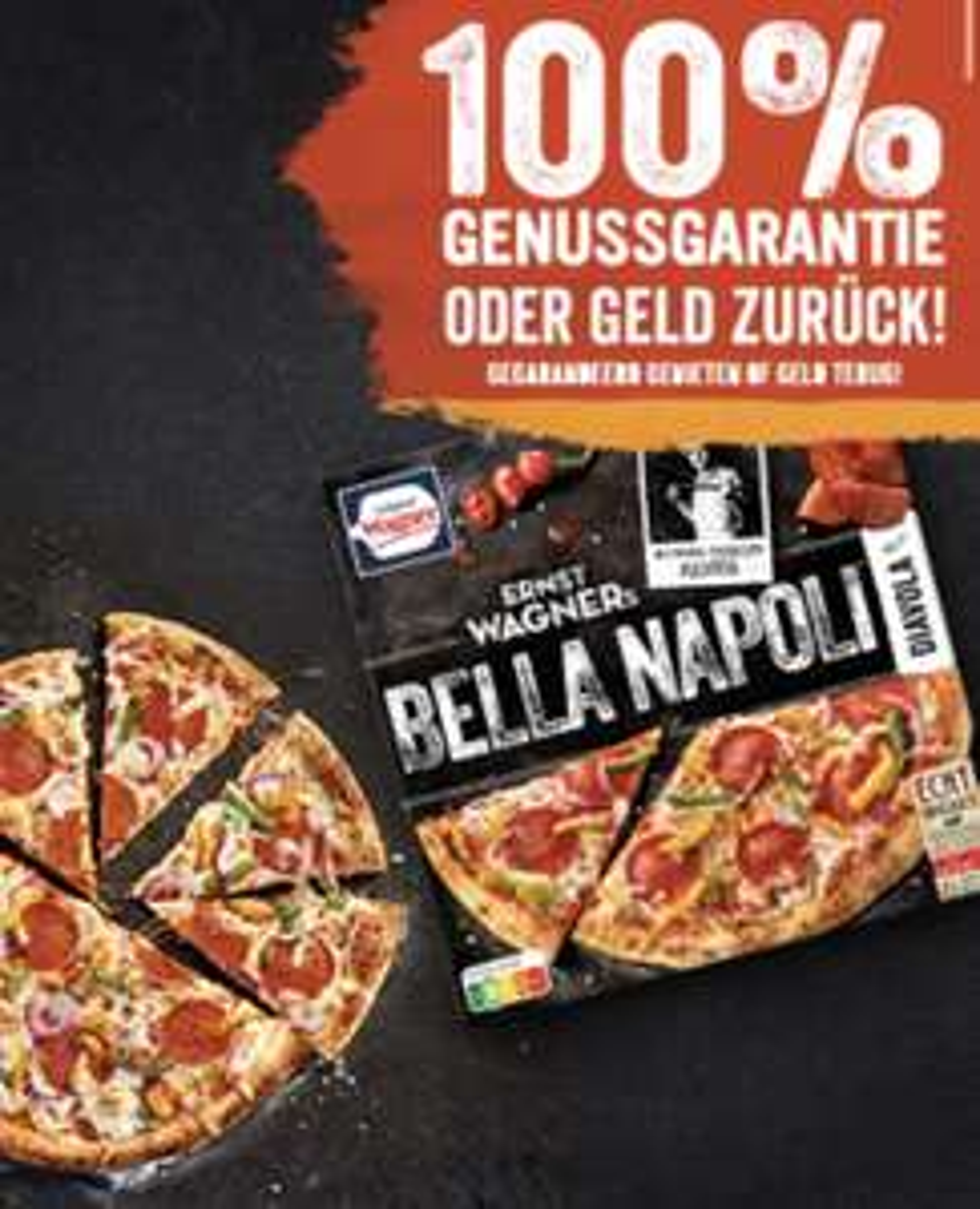 [GzG] Wagner Pizza Bella Napoli Genussgarantie oder Geld zurück ab 16.08.21