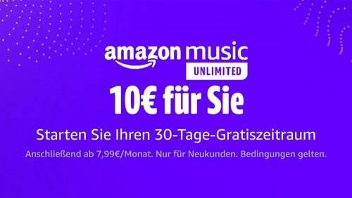Personalisiert Amazon Music Unlimited 1 Monat gratis plus 10€ (Mbw 30€)Gutschein