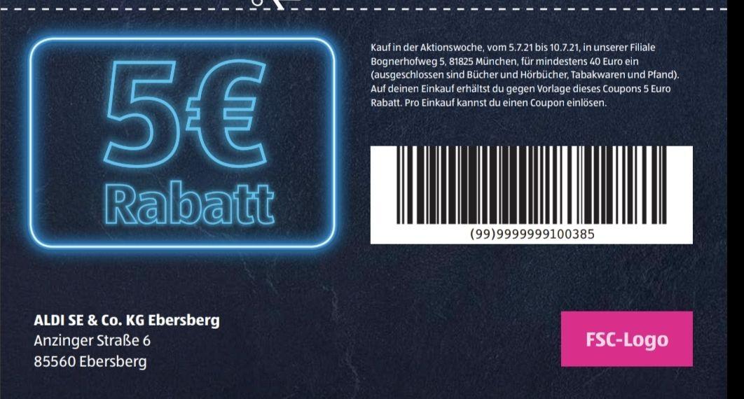 Aldi Süd 5€ Rabatt ab 40€ Einkauf nur Filiale Bognerhofweg 5 , 81825 München