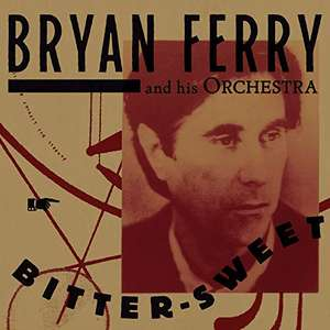 (Prime) Bryan Ferry And His Orchestra - Bitter-Sweet (Vinyl LP)