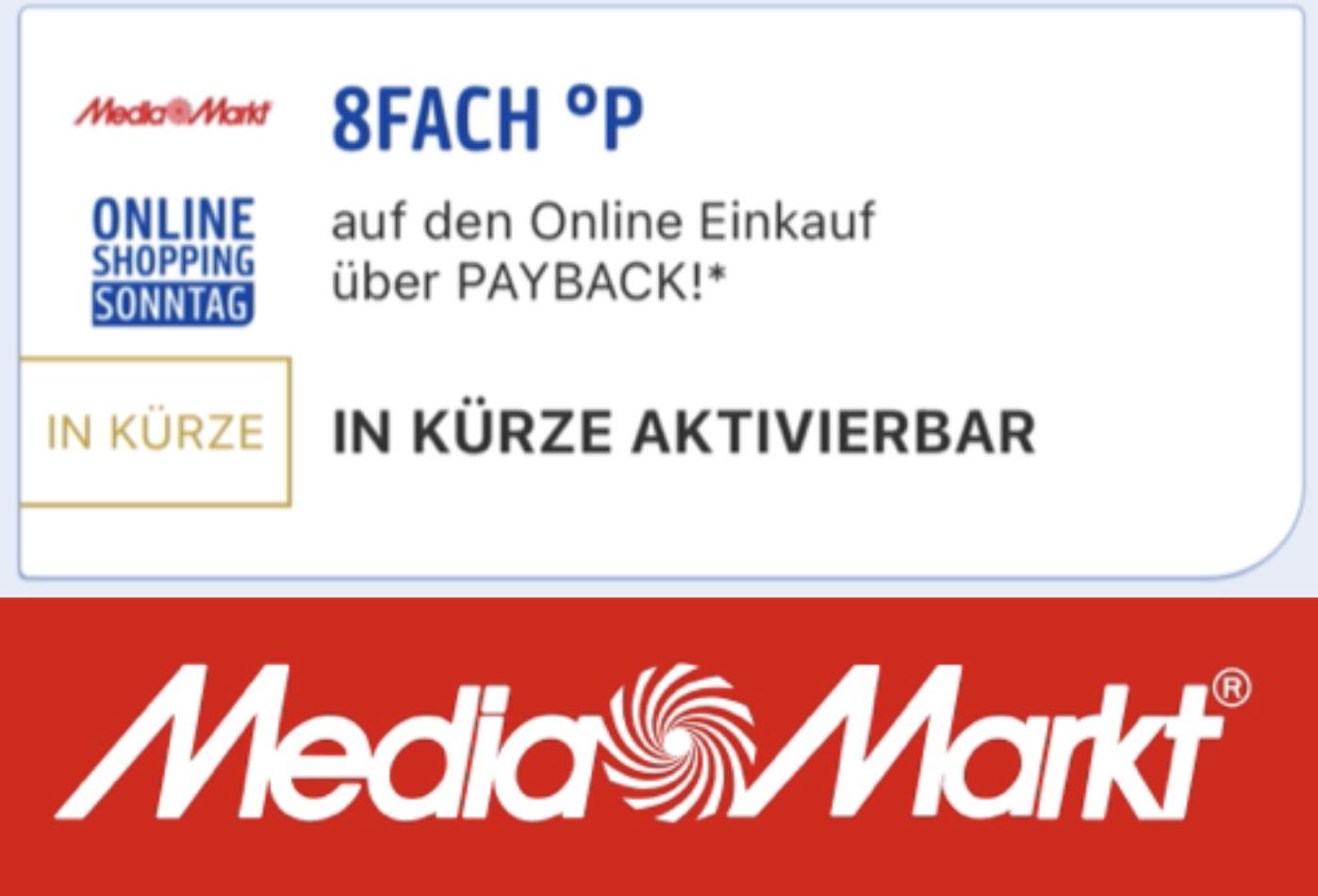 8-fach Payback Punkte bei Media Markt - Online Shopping Sonntag - Entspricht rd. 4% Cashback [personalisiert]