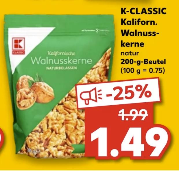[Kaufland vom 23.07 - 24.07] K-Klassic Kalifornische Walnusskerne in der 200g Packung für 1,49€ (Regional für 1,29]