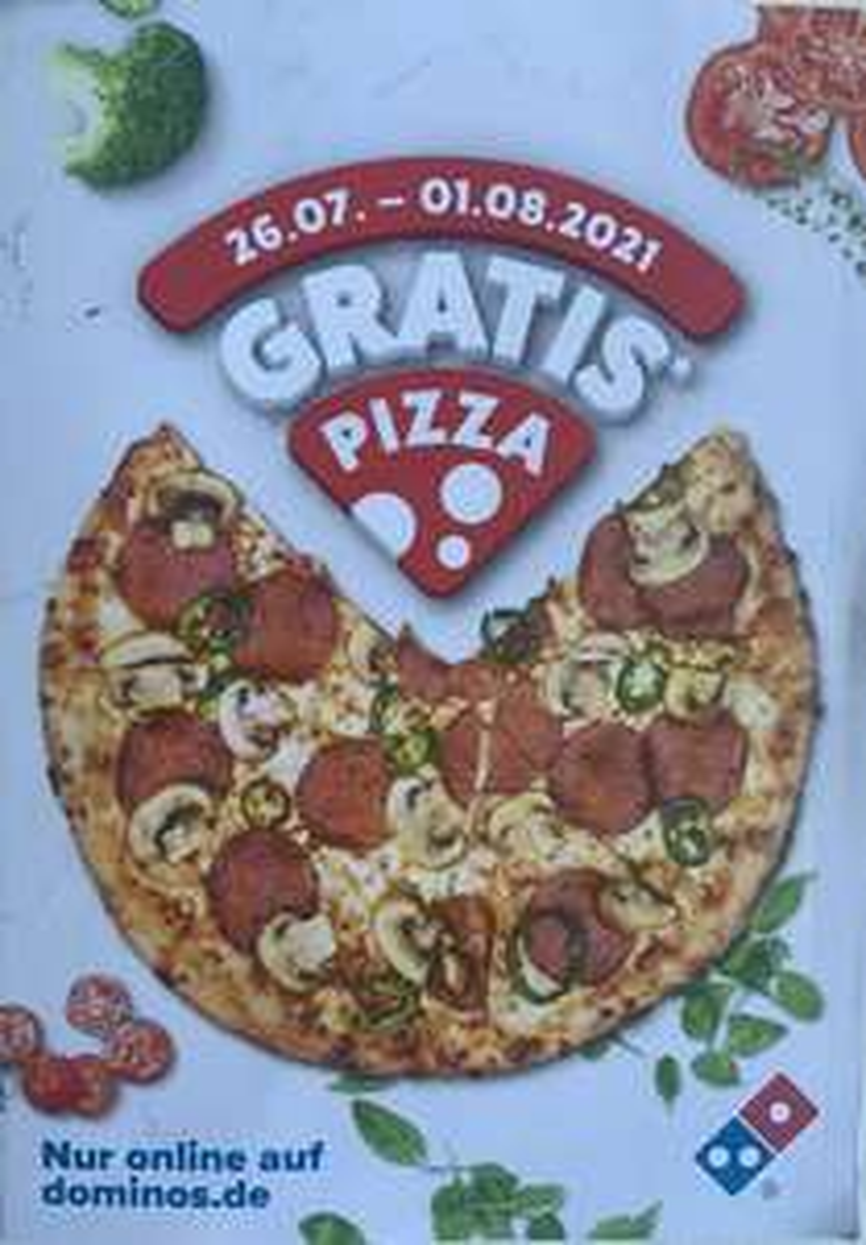 [Dominos] 2 für 1 Pizza für Abholung, 3 für 2 Pizzen für Lieferung von 26.7-1.8.21