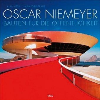 Oscar Niemeyer. Bauten für die Öffentlichkeit. (Bildband)