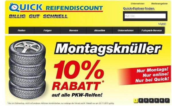 10% auf alle PKW Reifen bei Quick. z.B. Goodyear UG9 50.85€ statt 56.65€