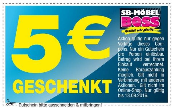 [SB-Möbel Boss - offline] 5 Euro Gustchein ohne MBW einlösbar --> Freebie möglich