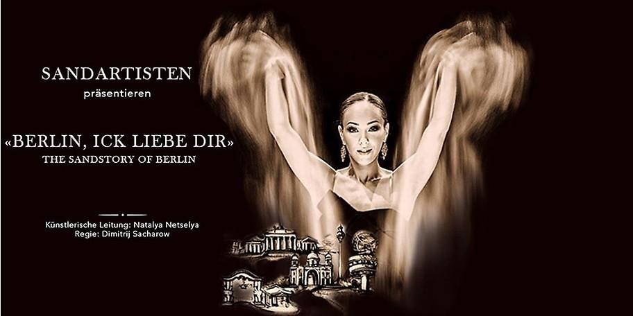 """[Berlin] 1 Ticket (PK1) für die Sandartistenshow """"Berlin, ick liebe dir - The Sandstory of Berlin"""" für 12€ statt 35€"""