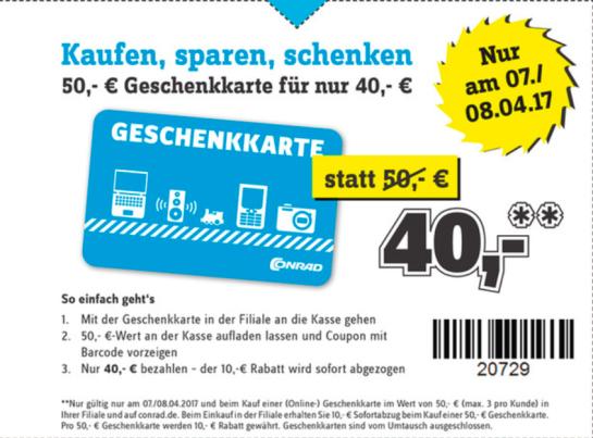 50€-Geschenk-Gutschein für 40€ bei [Conrad] am 07./08.04. (offline)